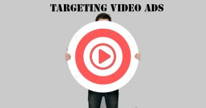 Targeting Video Ads